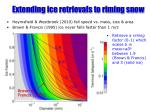 extending ice retrievals to riming snow