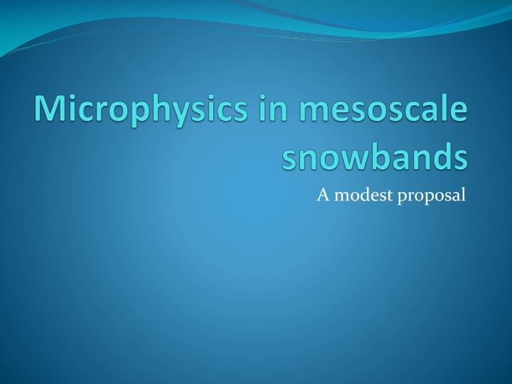 microphysics in mesoscale snowbands n.