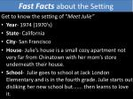 fast facts about the setting
