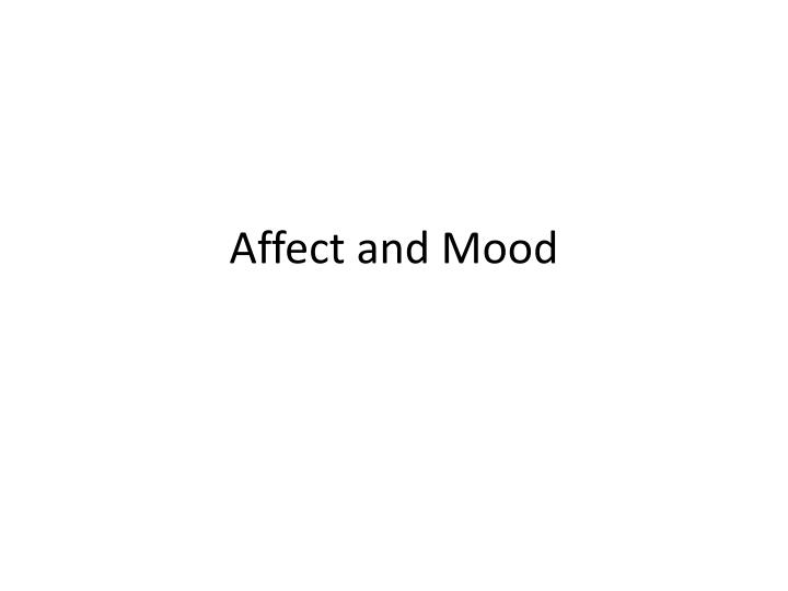 affect and mood n.