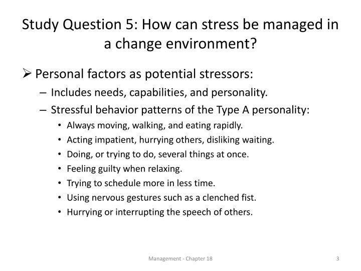 Study question 5 how can stress be managed in a change environment2