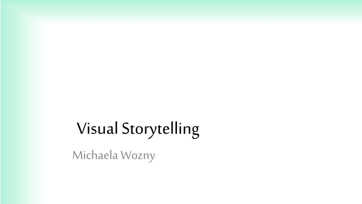 visual storytelling n.