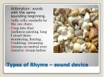 types of rhyme sound device