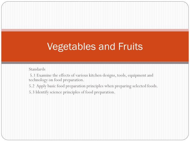 vegetables and fruits n.