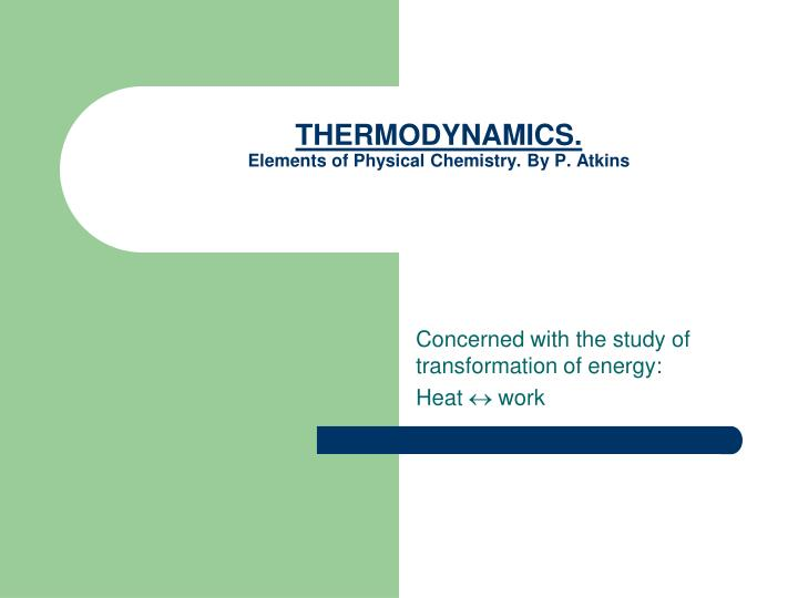 thermodynamics elements of physical chemistry by p atkins n.