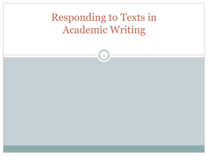 responding to texts in academic writing n.