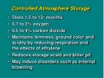 controlled atmosphere storage