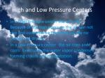 high and low pressure centers