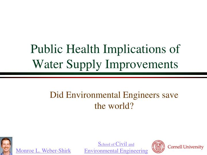 public health implications of water supply improvements n.
