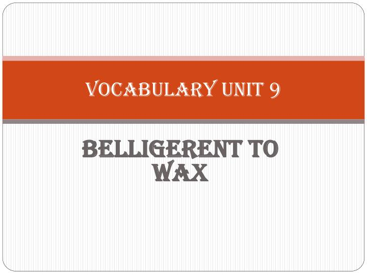 vocabulary unit 9 n.