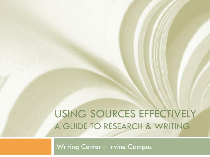 using sources effectively a guide to research writing n.