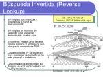 b squeda invertida reverse lookup