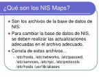 qu son los nis maps