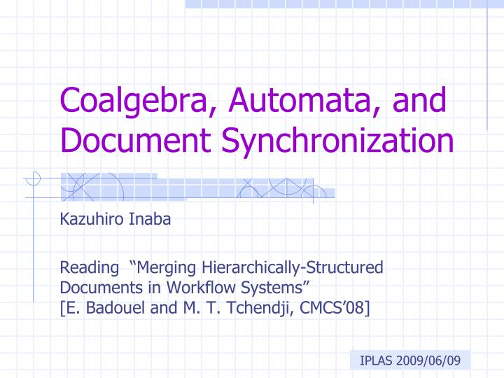 coalgebra automata and document synchronization n.