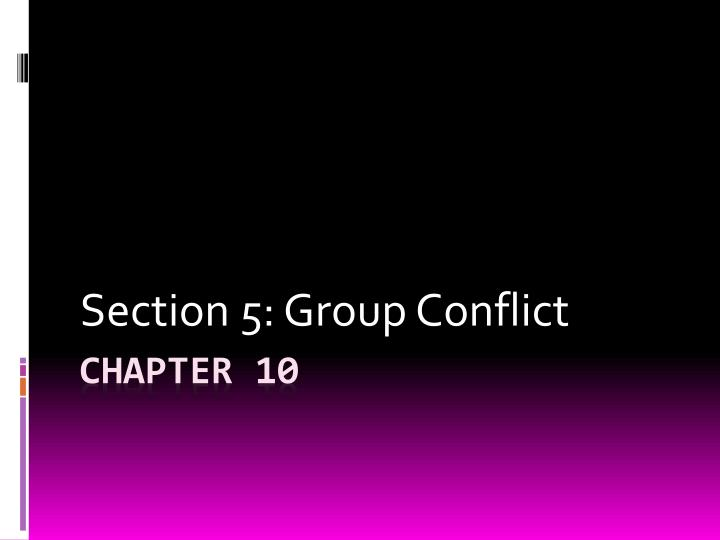 section 5 group conflict n.