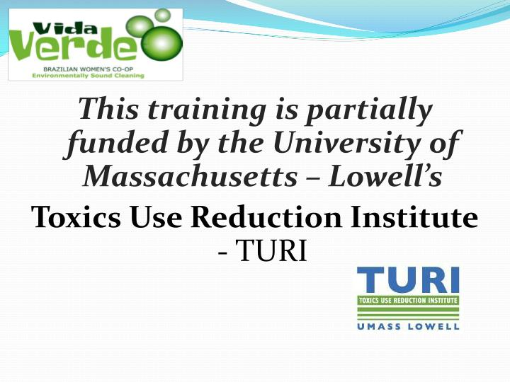 This training is partially funded by the University of  Massachusetts – Lowell's