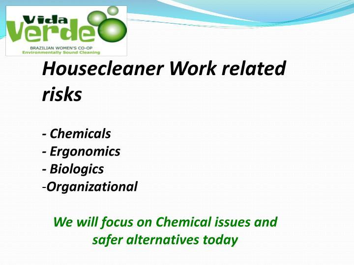 Housecleaner Work related risks