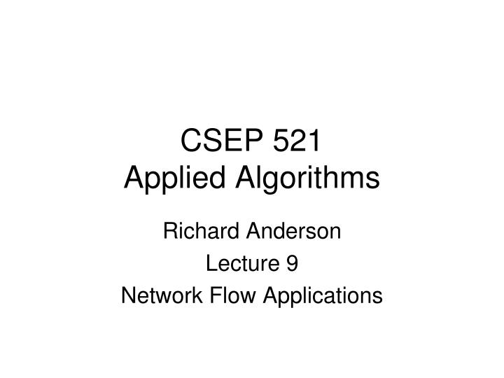csep 521 applied algorithms n.