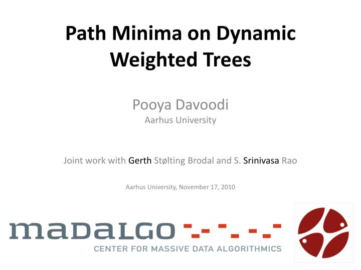 path minima on dynamic weighted trees n.