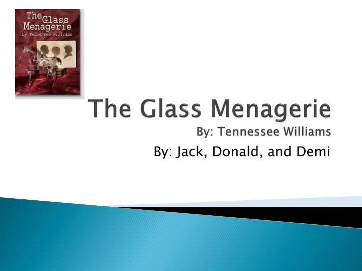 the glass menagerie by tennessee williams n.