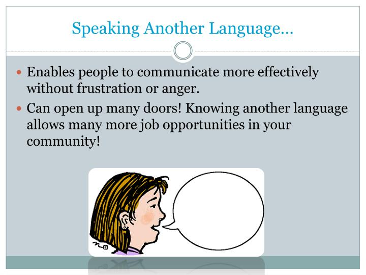 Speaking Another Language…