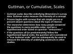 guttman or cumulative scales