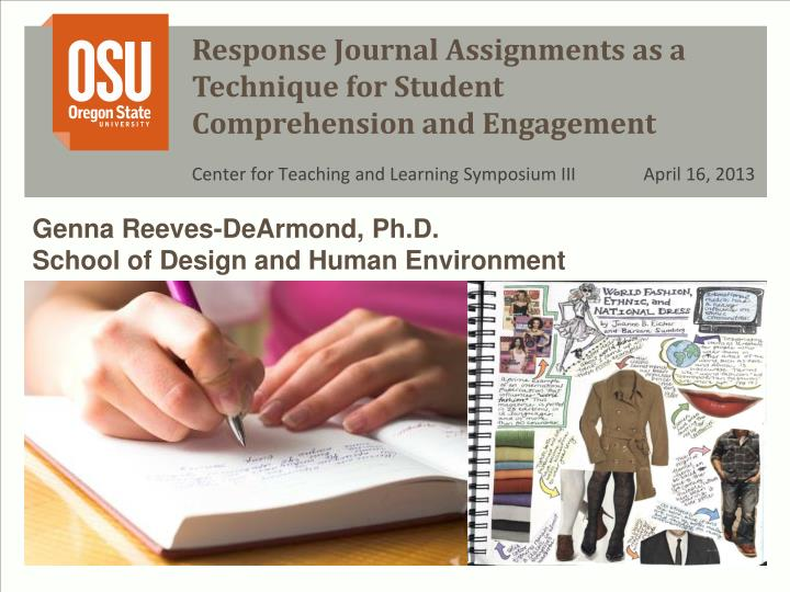 response journal assignments as a technique for student comprehension and engagement n.
