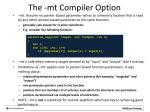 the mt compiler option