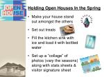 holding open houses in the spring