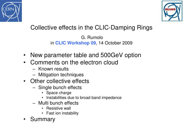 collective effects in the clic damping rings g rumolo in clic workshop 09 14 october 2009 n.