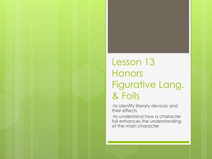 lesson 13 honors figurative lang foils n.