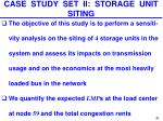 case study set ii storage unit siting