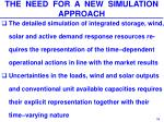 the need for a new simulation approach