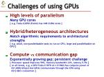 challenges of using gpus