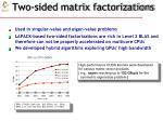 two sided matrix factorizations
