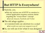 but http is everywhere