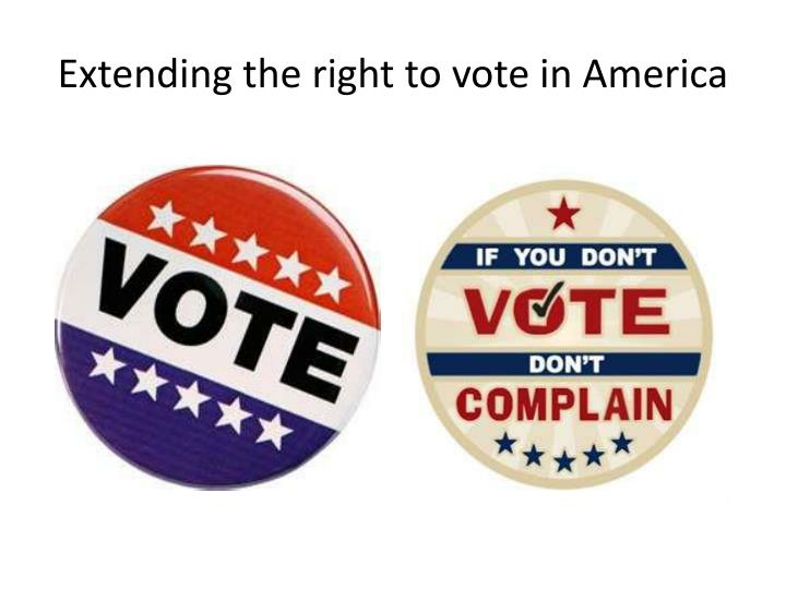 extending the right to vote in america n.