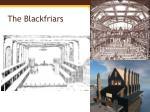 the blackfriars