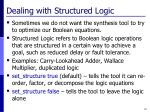 dealing with structured logic
