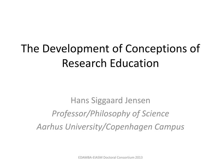 the development of conceptions of research education n.