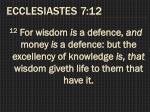 ecclesiastes 7 12