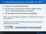 is a rural development loan right for me