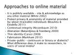 approaches to online material