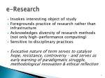 e research