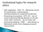 institutional logics for research ethics