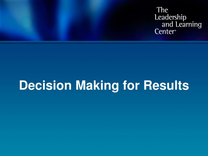 decision making for results n.