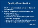 quality prioritization