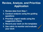 review analyze and prioritize application