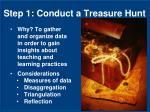 step 1 conduct a treasure hunt