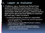 2 lawyer as evaluator
